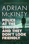 Police at the Station and They Don't Look Friendly (Detective Sean Duffy #6)