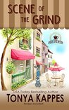 Scene of the Grind (A Killer Coffee Mystery, #1)