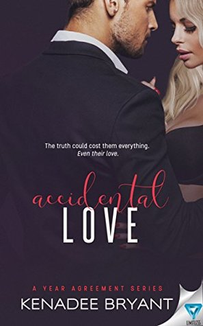Accidental Love (A Year Agreement #3)