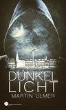 Dunkellicht by Martin Ulmer