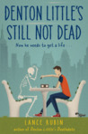 Denton Little's Still Not Dead  (Denton Little, #2)