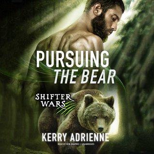 Pursuing the Bear (Shifter Wars #2)