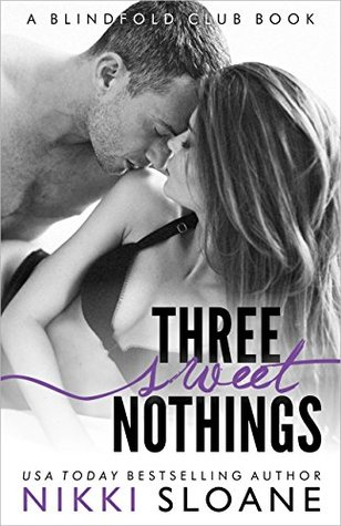 Three Sweet Nothings (Blindfold Club, #5)