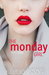 The Monday Girl by Julie   Johnson