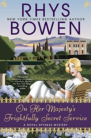 Book Review: On Her Majesty's Frightfully Secret Service by Rhys Bowen