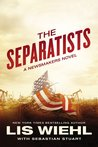 The Separatists (Newsmakers, #3)