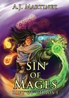 Sin of Mages (Rift of Chaos, #1)