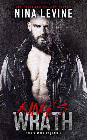 King's Wrath (Sydney Storm MC #5)
