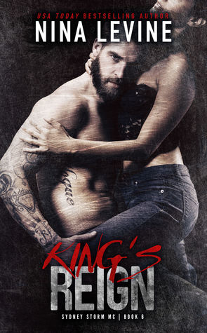 King's Reign (Sydney Storm MC, #6)