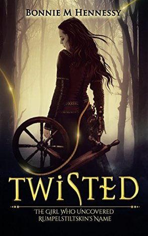 Twisted by Bonnie M. Hennessy