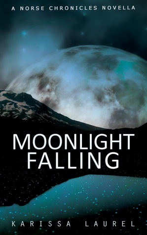 Moonlight Falling (The Norse Chronicles #0.5)