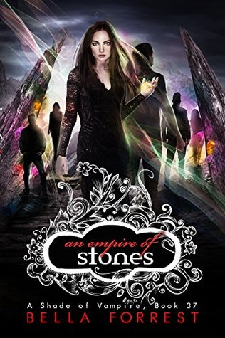 An Empire of Stones (A Shade of Vampire, #37)