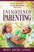 Enlightened Parenting: A Mo...