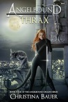 Thrax (Angelbound Origins #4)