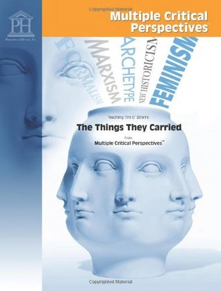 Teaching Tim O'Brien's The Things They Carried from Multiple Critical Perspectives