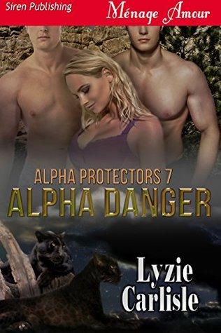 Alpha Danger (Alpha Protectors 7)