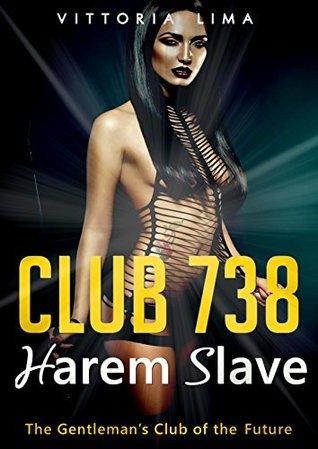 Club 738 - Harem Slave