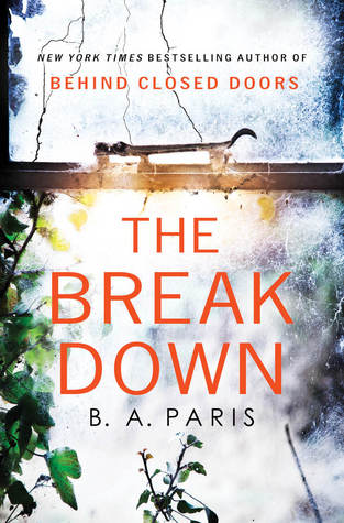 The Breakdown by B.A. Paris - Born in England, lives in France.