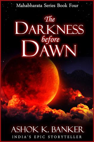 The Darkness Before Dawn (Mahabharata #4)