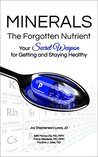 Minerals - The Forgotten Nutrient by Joy Stephenson-Laws