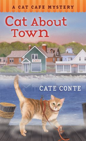 Cat About Town (Cat Cafe Mystery #1)