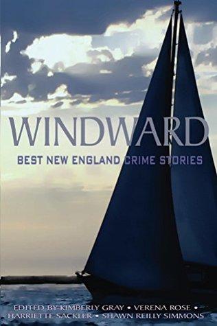 Windward: Best New England Crime Stories