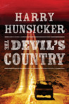 The Devil's Country by Harry Hunsicker