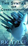 The Syntax of Consciousness
