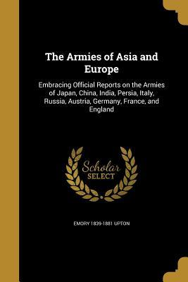 The Armies of Asia and Europe