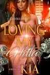 Loving My Hitta by Kia Jones