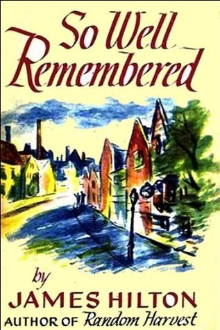 So well remembered by james hilton so well remembered fandeluxe Epub