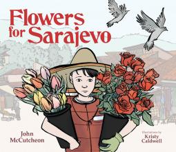 Flowers for Sarajevo