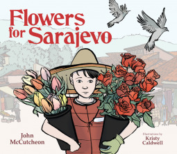 Flowers for Sarajevo by John McCutcheon