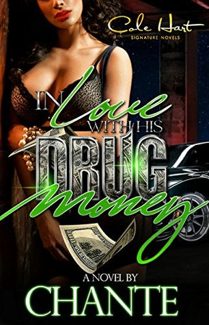 In Love With His Drug Money
