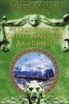 Legenden der Schattenjäger-Akademie by Cassandra Clare