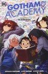 Gotham Academy, Vol. 3: Yearbook