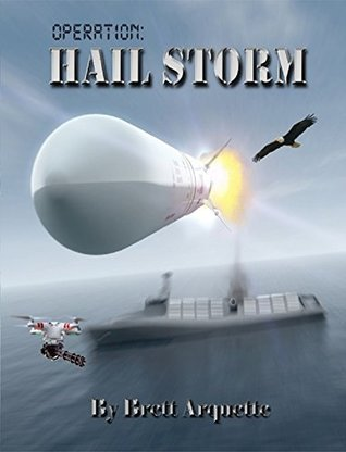 https://www.goodreads.com/book/show/32993482-operation-hail-storm