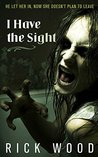 I Have the Sight (EDWARD KING #1)