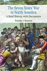 Seven Years' War in North America (Bedford Series in History and Culture)