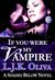 If You Were My Vampire by L.J.K. Oliva