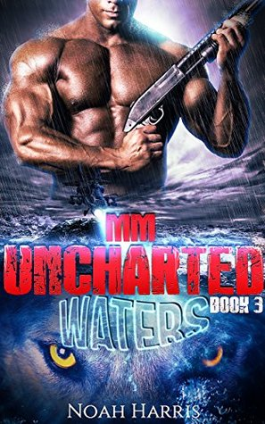 Uncharted Waters (Navy SEAL, #3)