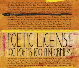 Poetic License: 100 Poems - 100 Performers