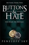 Buttons and Hate by Penelope Sky