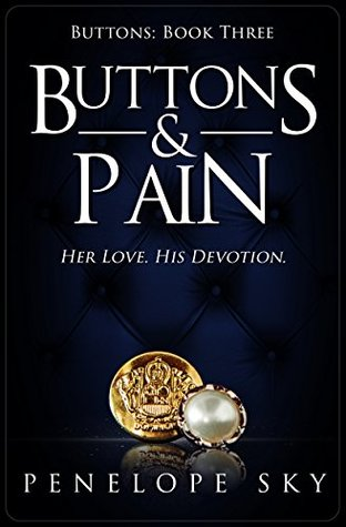 Buttons and Pain by Penelope Sky