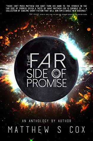 The Far Side of Promise by Matthew S. Cox