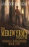 The Merewyrm's Tooth (Animals Kingdom Book 1)