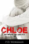 Chloe (Between the Cracks, #4)