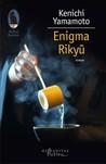 Enigma Rikyū