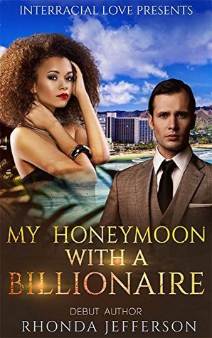 Free download My Honeymoon With A Billionaire PDF
