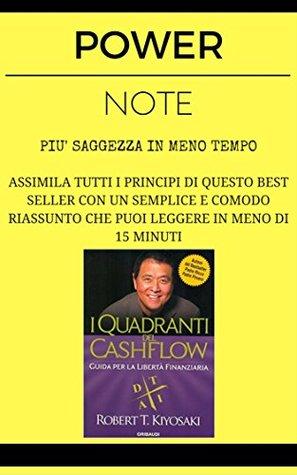 I Quadranti del CashFlow: POWER NOTE - PIÙ SAGGEZZA IN MENO TEMPO